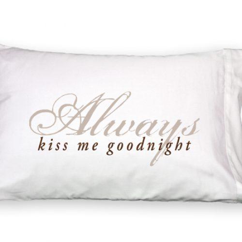 Faceplant Dreams Always Kiss Me Goodnight Pillowcase